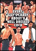 Every Guys Crazy About a Well Dressed Cock (125274.5)